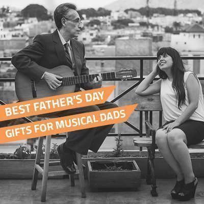 Best Father's Day Gifts For Musical Dads 2020