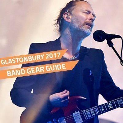 Glastonbury 2017 gear guide