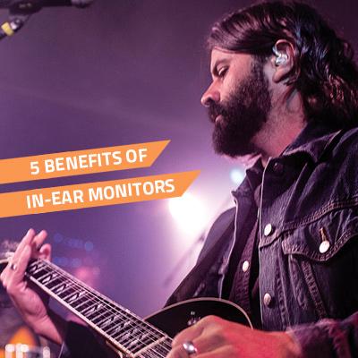 5 major benefits of in ear monitors