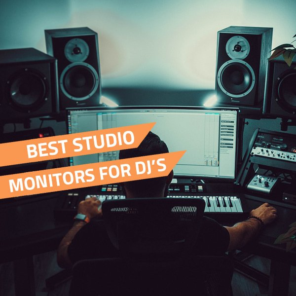 7 Best Studio Monitors For DJs - The Best DJ Equipment