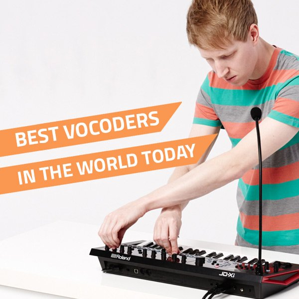 10 Best Vocoders In The World Today - 2020 Edition