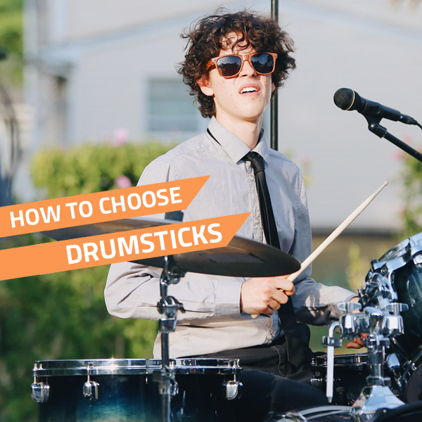 how to choose drum sticks