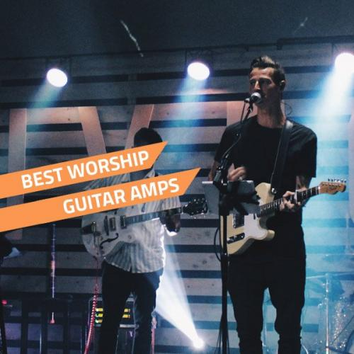 best worship amps
